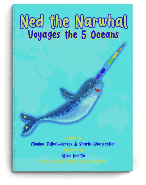 Ned the Narwhal Voyages the 5 Oceans